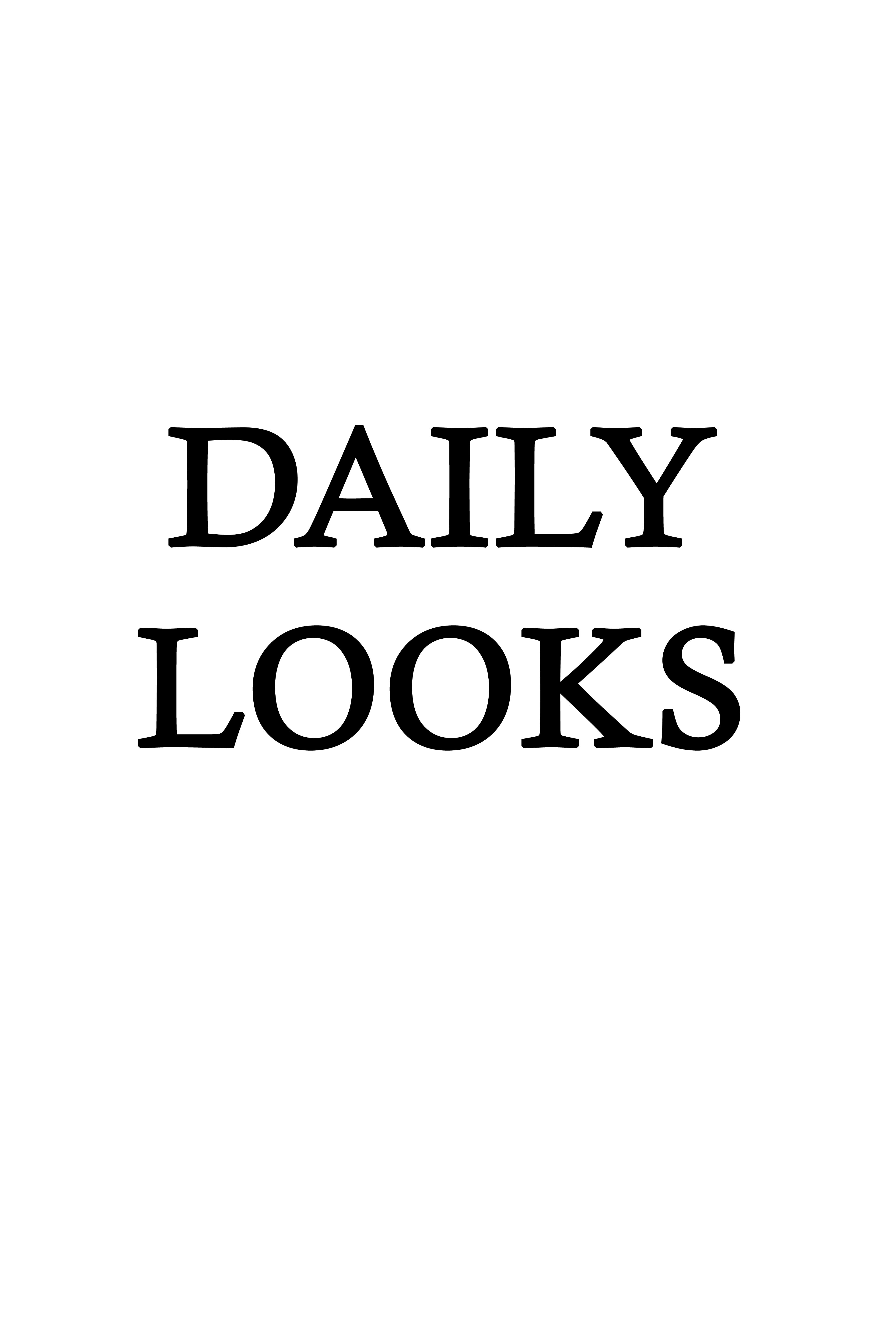 DAILY LOOKS TEXT